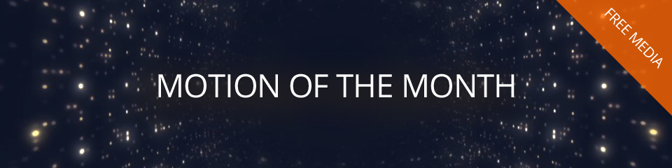 Free Motion of the Month | TripleWide Media