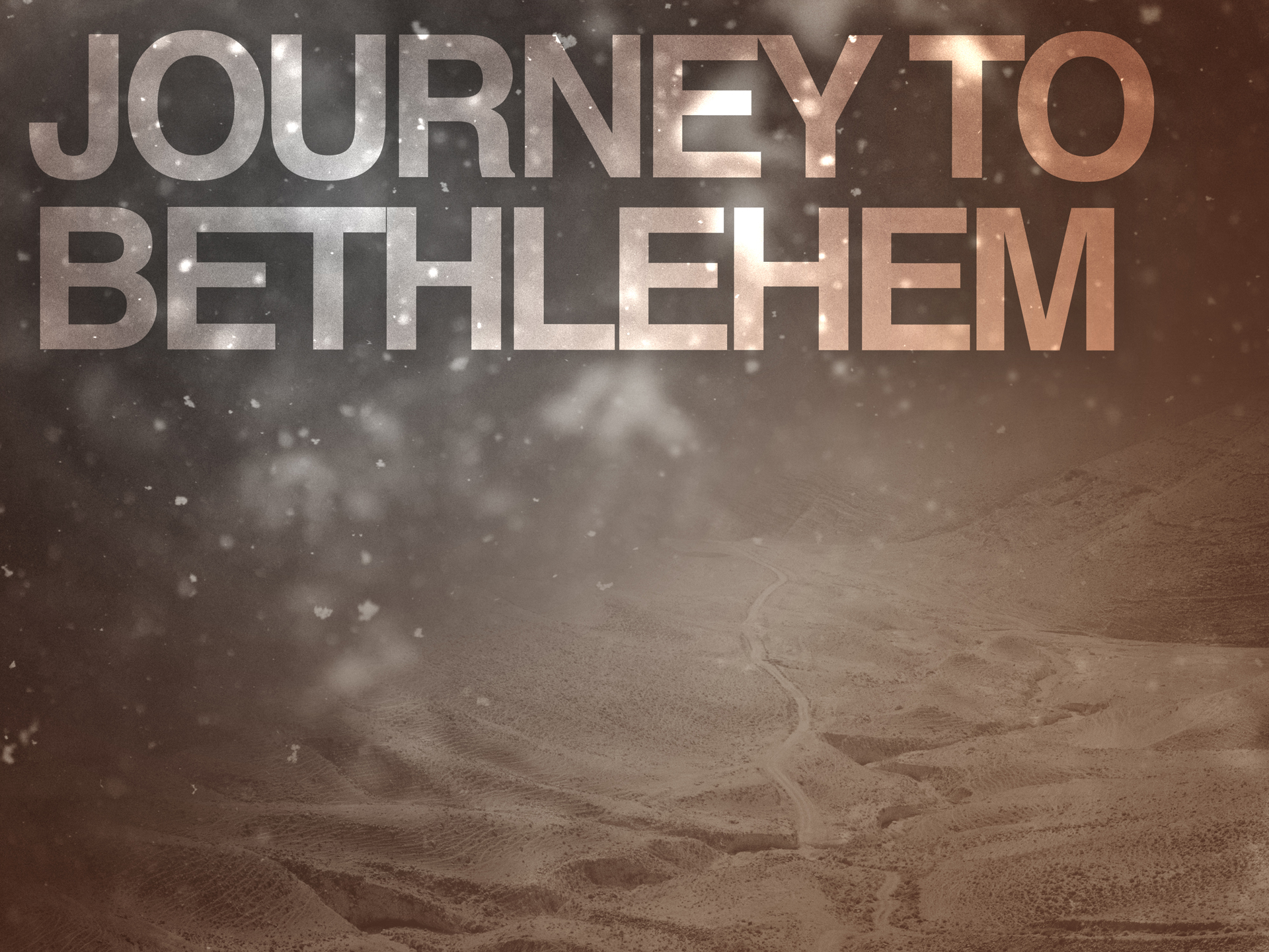 Journey to Bethlehem | TripleWide Media