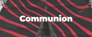 Live Events Stock Media - Steeples Communion
