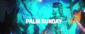 Live Events Stock Media - Holy Week Art Palm Sunday